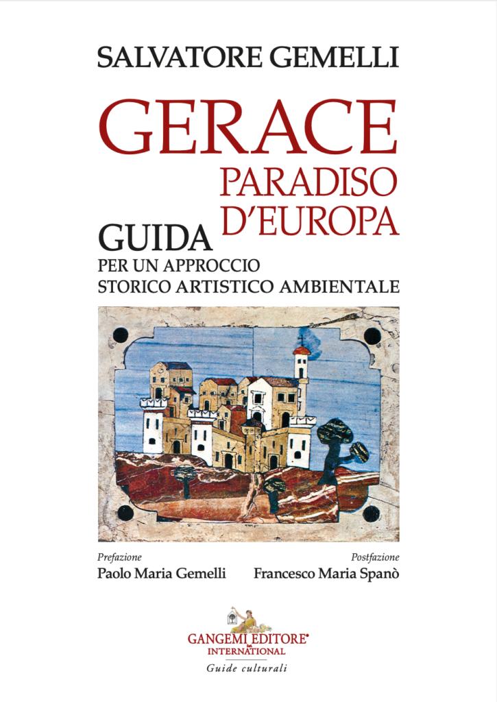 La scoperta di Gerace, paradiso d'Europa
